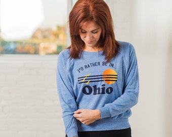 I'd Rather Be In Ohio Women's  Screen Printed Pullover