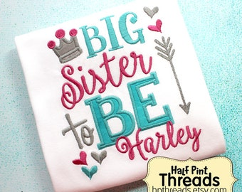 CUSTOM ORDER Big Sister To Be With Crown and Hearts Personalized Shirt or Bodysuit Photo Prop