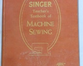 Singer Teacher's Textbook of Machine Sewing 1957 - on CD (PDF file) FREE Shipping!!!! A rare vintage book!