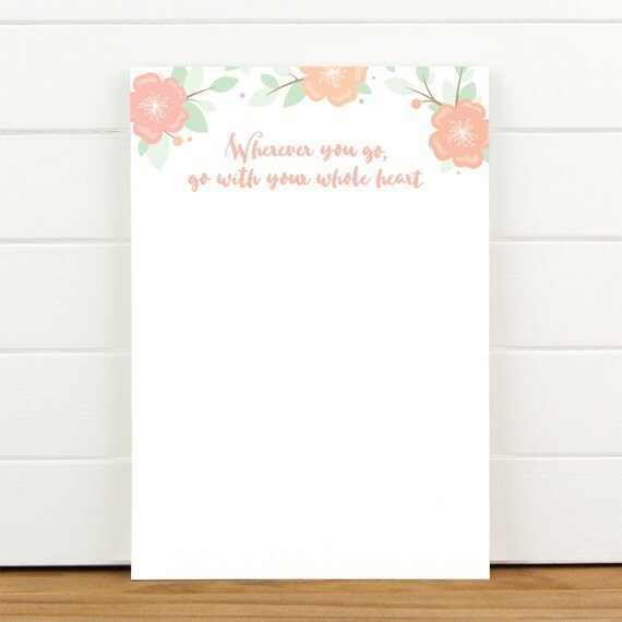 Go With Your Whole Heart - 50 Sheet Everyday Notepad To Do List Motivational - Wherever you go, go with your whole heart
