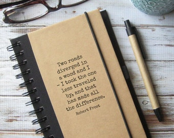 Quote Journal, Writing Notebook, Husband Gift, Graduation Gift, Robert Frost, Road Less Traveled