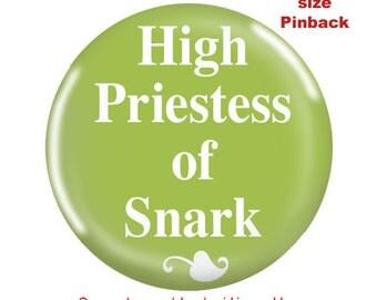 Funny Pinback-High Priestess of Snark