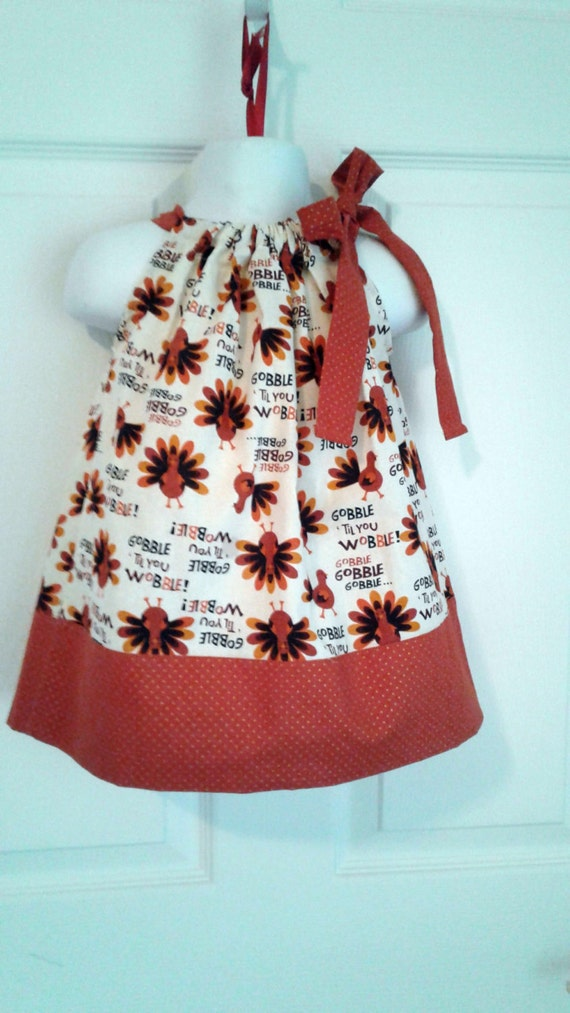 "Thanksgiving Pillowcase Dress with Turkey ""Gobble 'til you Wobble"", Fall Dress, Girls Dress, Baby Dress, Toddler Dress, Girls Dress"
