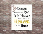 Sympathy Gift,Because Someone We Love Is In Heaven,INSTANT DOWNLOAD,Condolence Gift,Memorial Gift,Loss of Loved One, Memorial Keepsake