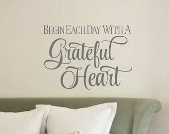 Begin each day with a grateful heart wall decal quote - inspirational vinyl lettering - vinyl decal quote for home bedroom office walls new