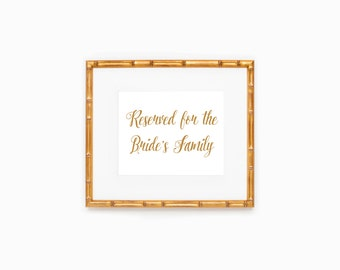 Wedding Sign, Reserved For The Bride's Family, Calligraphy, Instant Download, Printable File