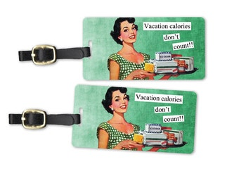 Vacation Calories Sassy Retro Woman Metal Luggage Tag Set Printed Personalized Custom Info On Back , 2 Tags Choice of Straps