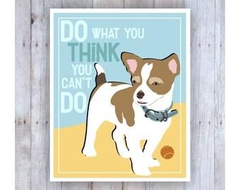 Classroom Art, Childrens Wall Art, Chihuahua Art, Puppy Dog, Classroom Decor, Inspirational Art, Motivational, Print for Kids, Pet Lover