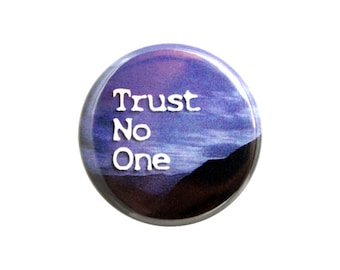 "Trust No One Pinback Button, Government Conspiracy Badge, 1.25"" Button - G2-1"