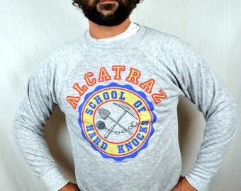 Vintage 80s Super Soft Alcatraz Gray School of Hard Knocks Sweatshirt