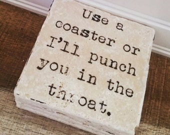 Use A Coaster Or I'll Punch You In The Throat Natural Stone Table Coasters Set of 4 with Full Cork Bottom Throat Punch Funny Coasters