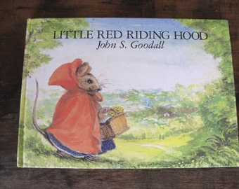 Little Red Riding Hood by John S. Goodall - Vintage Picture Book - Vintage Illustrated Book