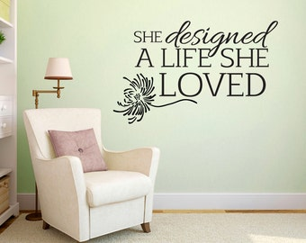 She Designed A Life She Loved - Quotes Wall Decals