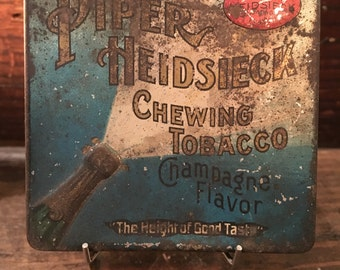Antique Piper Heidsieck Chewing Tobacco Champagne Flavor Tin