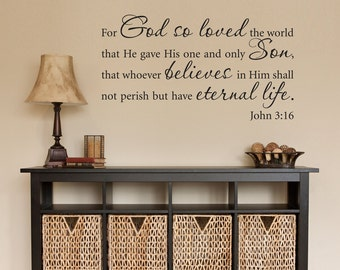 John 3:16 Decal - Christian Decal - Bible Verse Wall Decor - God so loved - Eternal life