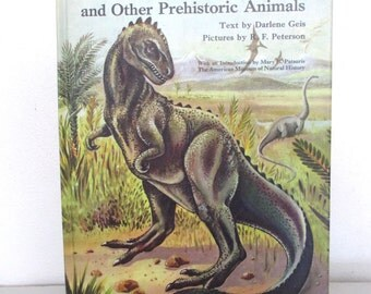 Book, Dinosaurs and other Prehistoric Animals, 1959, Darlene Geis, picture book, Grosset & Dunlap, charming vintage treasure