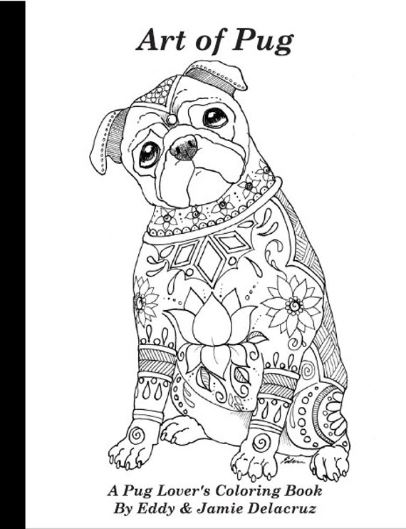 Art of Pug Coloring Book Volume