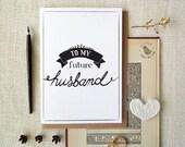 Bride to Groom Card, Modern Wedding Day, Future Husband, Wedding Day greeting card for groom. WC520
