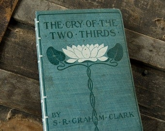 1902 CRY of TWO-THIRDS Vintage Lined Notebook