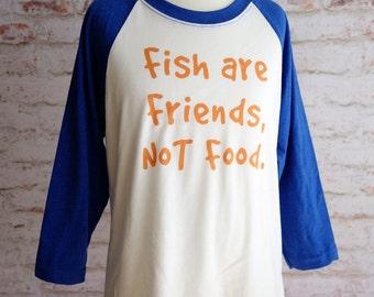 finding nemo shirt, fish are friends not food, disney shirt, pixar shirt, finding dory, disney world shirt, disney vacation
