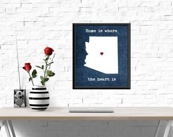 UNFRAMED Arizona print, Home is where the heart is quote, Arizona print, Arizona wall art, wall decor, Arizona decor, Arizona wall decor