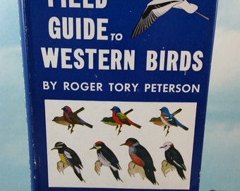 Field Guide to Western Birds 1941 Vintage Birding Hardcover by Roger Tory Peterson and National Audubon Society
