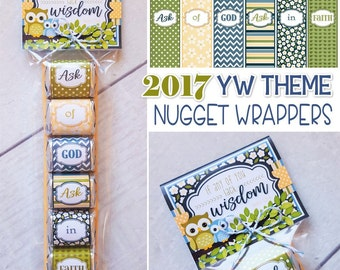 2017 YW Themed Nugget Wrappers, 2017 YW Theme Printables, Gift Ideas, LDS Young Women, James 1:5-6, New Beginnings Handout -Instant Download