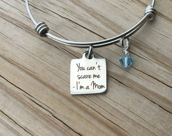 "Mother's Charm Bracelet- ""You can't scare me...I'm a Mom"" laser etched charm with an accent bead in your choice of colors"