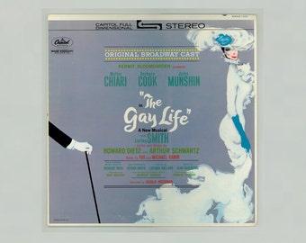 The Gay Life, Broadway Musical, Original Cast Recording, Walter Ciari, Barbara Cook, Jules Munshin, Vintage Vinyl Record Capitol LP