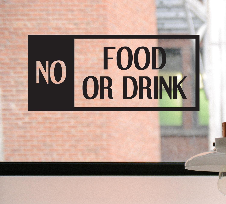 No Food or Drink Decal No Food or Drink Sign No Food or