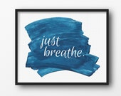 Inspirational Decor, Quote Print, Typography Print, Office Decor, Gift For Her, Gift Under 20, Gallery Wall Art Wall Art Quote Blue Wall Art
