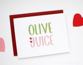 Valentines Card - I Love You Card - Valentine's Day Card - Olive Juice