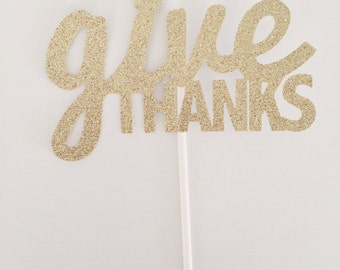 Give Thanks / Fall // Cake // Pie Topper