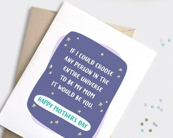 Mother's Day Card Funny Cute - Birthday Card for Mom - Universe, Choose Mom - Illustrated Mother's Day Card - Galaxy, Stars