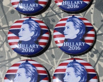 """Hillary Clinton 2016 1"""" Pin Set of 6 Pinback Buttons Presidential Election"""