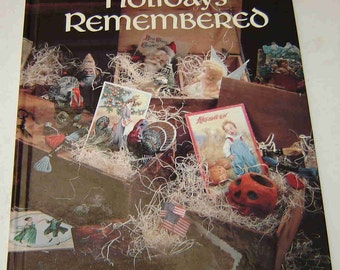Sale-HOLIDAYS REMEMBERED Victorian HC Craft Book w/96 Pgs of Patterns & Instructions for 11 Holidays - Book Five 1993 from Leisure Arts