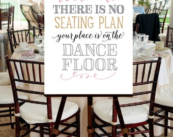 Printable Wedding Welcome Sign Poster INSTANT DOWNLOAD -- No Seating Plan, Dance Floor, Dancing -- Hand drawn, Calligraphy, Blush Pink, Gold