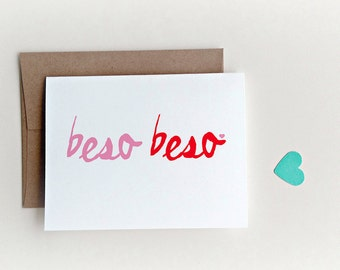 Beso Beso, Spanish I love, I love you card, Love Card, Valentines Day Card