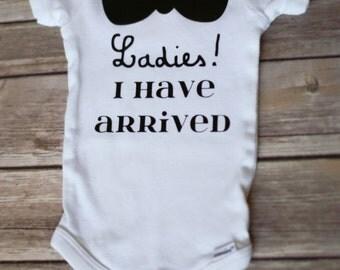 Ladies - I Have Arrived Funny Onesie