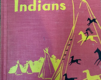 The True Book of Indians by Teri Martini, Illustrated by Charles Heston, Childrens Press, 1954