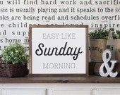Wood Sign, Wood Wall Art, Easy Like Sunday Morning, Inspirational Sign, Framed Wall Art, Hand Painted Wood Sign, Rustic Wood Sign