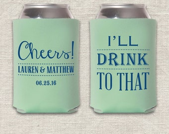 I'll Drink To That - Wedding Can Cooler