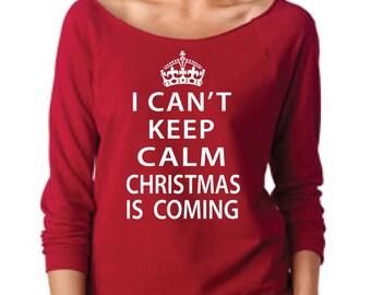 Christmas shirt, womens Christmas shirt, holiday shirt, Christmas is coming, funny Christmas shirt, Christmas long sleeve, ugly sweater
