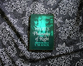 Hegel'a Philosophy Of Right. Translated With Notes BY TM Knox. Enlightenment Era Philosophy By Hegel. 1971 Trade Paperback Philosophy Book
