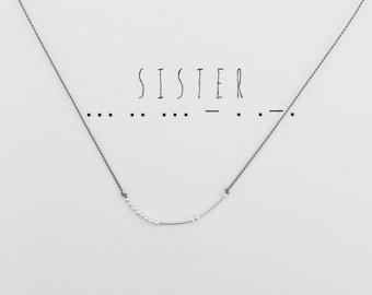 SISTER -- Morse Code Necklace
