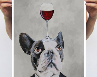 """Bulldog Poster, Art Print, from my original acrylic painting """"Bulldog with wineglass"""", Poster A3, frenchie poster, french bulldog"""