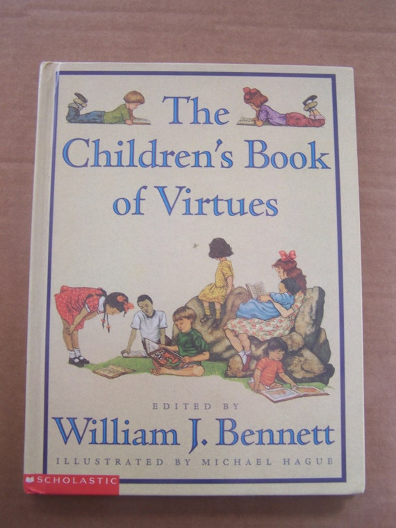 The book of virtues william bennett