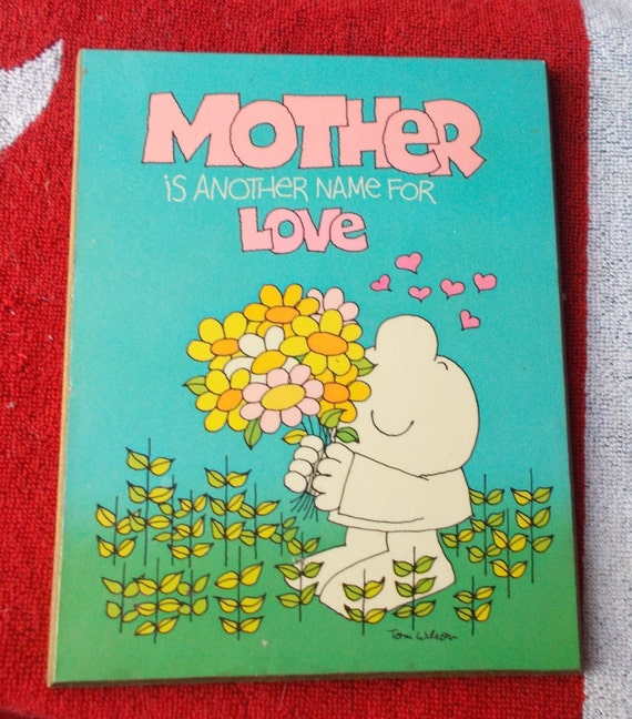 Vintage Ziggy Plaque Mother is Another Name for Love
