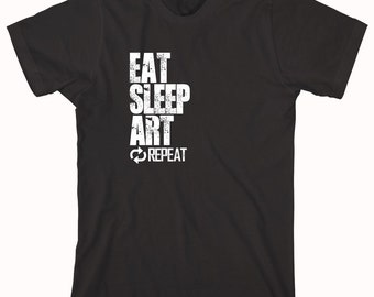 Eat Sleep Art Repeat Shirt, artist, gift idea - ID: 837