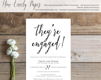 Printable Engagement Party Invitation - the Angie Collection - Engagement Party Invitation - We're Engaged - They're Engaged